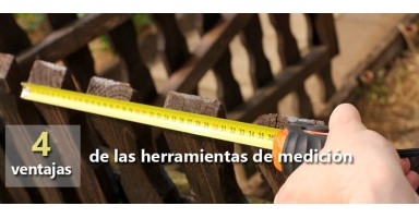 4 Ventajas de las herramientas de medición