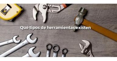 Qué tipos de herramientas existen